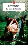 img - for Le Dieu de Clotilde (Ldp Litterature) (French Edition) book / textbook / text book