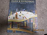 img - for People and Environment: Behavioural Approaches in Human Geography book / textbook / text book