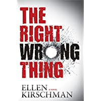 The Right Wrong Thing (Dot Meyerhoff Mystery)