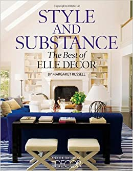 amazon com style and substance the best of elle decor favorite things home decor books hymns and verses