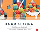 img - for More Food Styling for Photographers & Stylists: A guide to creating your own appetizing art book / textbook / text book