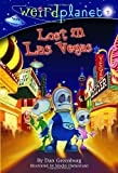 Weird Planet #2: Lost in Las Vegas (A Stepping Stone Book(TM)) (0375833455) by Greenburg, Dan