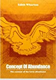 Concept Of Abundance: The content of the term abundance