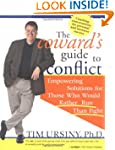Coward's Guide to Conflict: Empowerin...