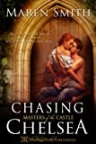 img - for Chasing Chelsea (Masters of the Castle Book 5) book / textbook / text book
