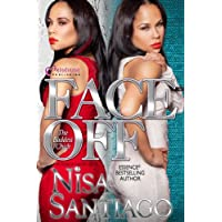 Face Off (The Baddest Chick) Part 4