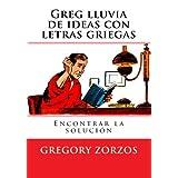 Greg lluvia de ideas con letras griegas: Encontrar la solucion: 1