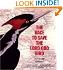Holt McDougal Library: The Race to Save the Lord God Bird (Hardback) Grades 6-8 (The Boston Globe-Horn Book Award  (Awards))