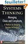 Systems Thinking: Managing Chaos and...