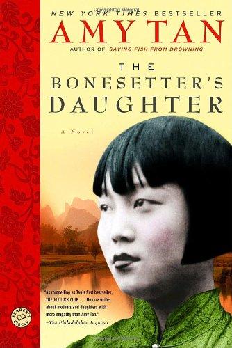 The Bonesetter's Daughter: A Novel (Ballantine Reader's...