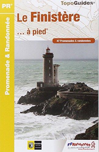 Le Finistère à pied : 47 promenades & randonnées