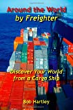 Around the World by Freighter