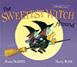 img - for The Sweetest Witch Around book / textbook / text book