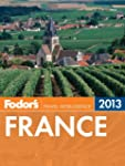 Fodor's France 2013 (Full-color Trave...