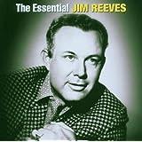 The Essential Jim Reeves