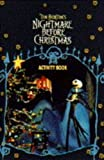 "Tim Burton's ""Nightmare Before Christmas"": Activity Book (0752209981) by Burton, Tim"