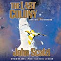 The Last Colony Audiobook by John Scalzi Narrated by William Dufris
