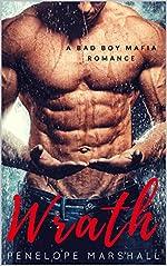 Wrath: A Bad Boy Mafia Romantic Suspense (Deadly Sin Series Book 1)