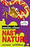 Nick Arnold Nasty Nature (Horrible Science)