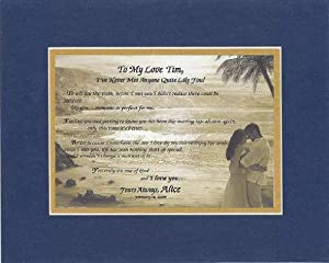 Personalized Touching and Heartfelt Poem for Loving Partners - To My Love [XXXXX], I Never Met Anyone Quite Like You . . .Poem on 11 x 14 inches Double Beveled Matting (Blue On Gold)