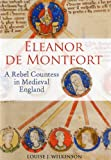 img - for Eleanor de Montfort: A Rebel Countess in Medieval England book / textbook / text book