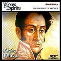 Biografía: Simón Bolívar [Biography: Simón Bolívar]: Simón Bolívar: Alfarero de Repúblicas (       UNABRIDGED) by Jon Aizpúrua Narrated by Jon Aizpúrua