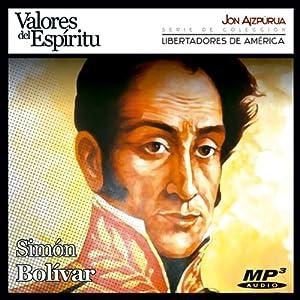 Biografía: Simón Bolívar [Biography: Simón Bolívar] Audiobook