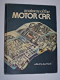 Anatomy of the Motor Car (0312034652) by Ward, Ian