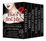 Loves First Bite: Bad Boys and Alpha Vampires Boxed Set (6 book bundle)