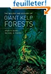 The Biology and Ecology of Giant Kelp...