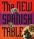 img - for The New Spanish Table by Anya von Bremzen (2005-11-07) book / textbook / text book