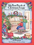 A First Book of Christmas Songs: 20 F...