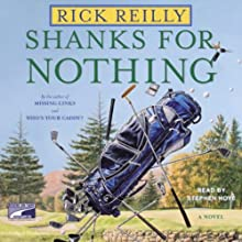 Shanks for Nothing (       UNABRIDGED) by Rick Reilly Narrated by Stephen Hoye