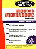 img - for Schaum's Outline Introduction to Mathematical Economics 3rd (third) Edition by Dowling, Edward (2000) book / textbook / text book