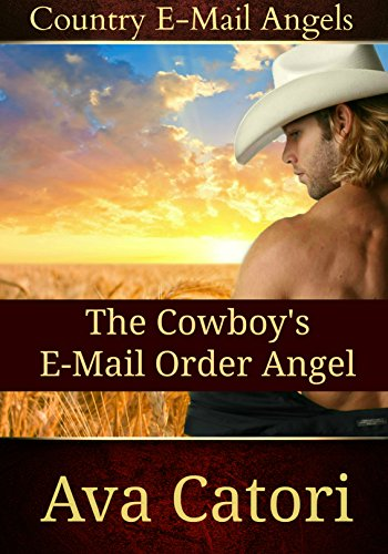the-cowboys-e-mail-order-angel-country-e-mail-angels-book-1-english-edition