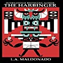 The Harbinger Audiobook by L. A. Maldonado Narrated by Mike Greene