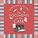 The Documents in the Case Hörbuch von Dorothy L Sayers, Robert Eustace Gesprochen von: Jane McDowell