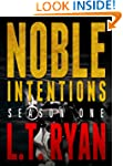 Noble Intentions: Season One (Episode...