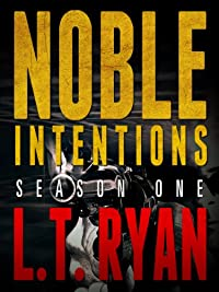 Noble Intentions: Season One by L.T. Ryan ebook deal