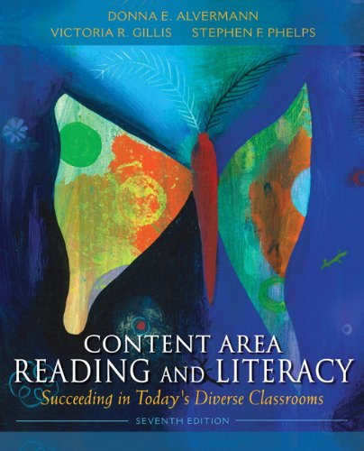Content Area Reading and Literacy: Succeeding in Today's Diverse...