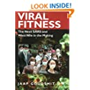 Viral Fitness: The Next SARS and West Nile in the Making