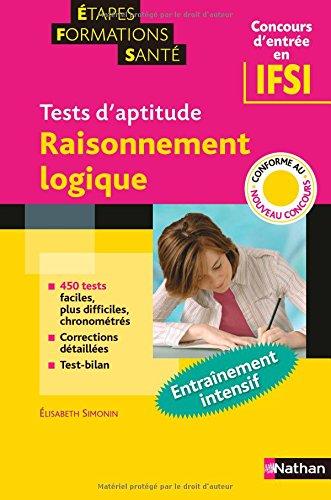 Tests d'aptitude : Raisonnement logique (Concours d'entrée en IFSI)