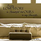 (12.5x30) Every Love Story Is Beautiful But Ours Is My Favorite (M) vinyl lettering decal home decor wall art saying sticker quote (Black)