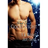 To All a (Very Sexy) Good Nightby K A Mitchell