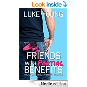 Friends With Partial Benefits (Friends with..Benefits Book 1)