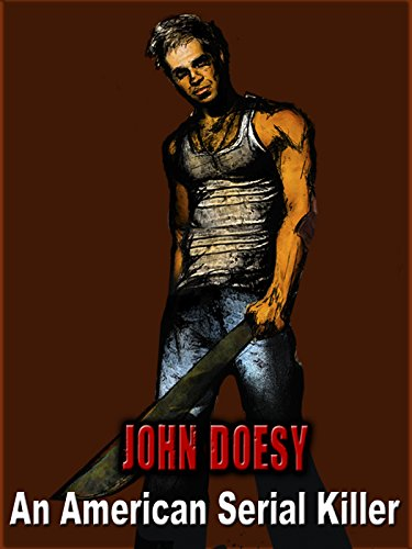 John Doesy: An American Serial Killer