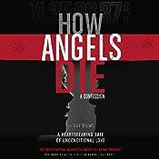 How Angels Die: A Confession | [Guy Blews]