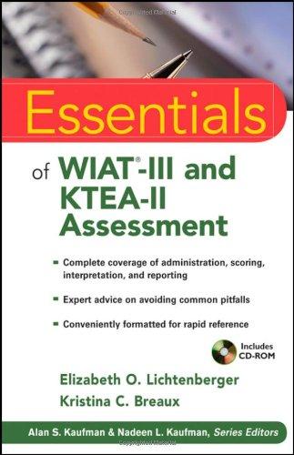 Essentials of WIAT-III and KTEA-II Assessment