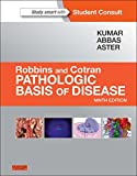 Robbins & Cotran Pathologic Basis of Disease (Robbins Pathology)