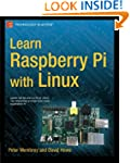 Learn Raspberry Pi With Linux (Learn...